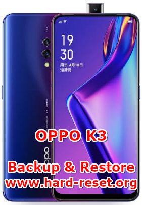 solution to backup & restore data on oppo k3