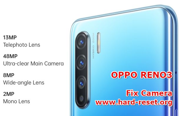 solution to fix camera issues on oppo reno3