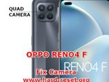 solution to fix camera issues on oppo reno4f