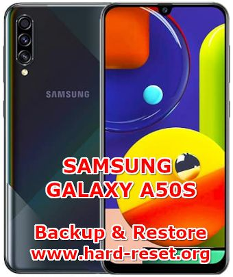 solutions to backup and restore data on samsung galaxy a50s