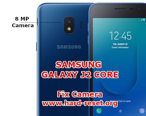 solution to fix camera issues on samsung galaxy j2 core