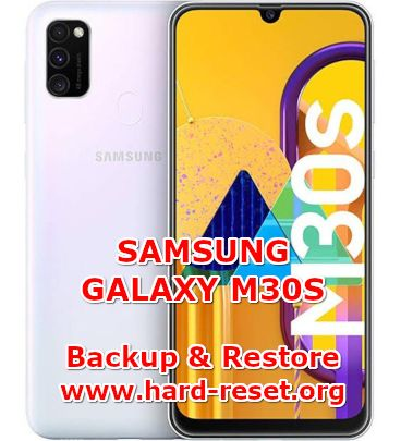 solution to backup & restore data on samsung galaxy m30s