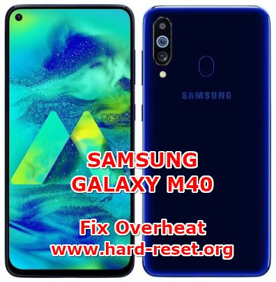 solution to fix overheat issues on samsung galaxy m40
