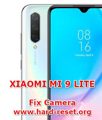 hsolution to fix camera issues on xiaomi mi 9lite