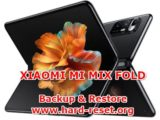 how to backup & restore data / photos / chat / contact on xiaomi mi mix fold