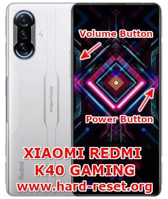 hard reset xiaomi redmi k40 gaming
