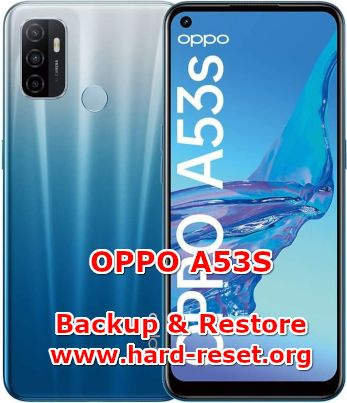 solution to backup & restore data on oppo a53s