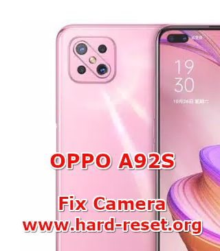 how to fix camera at issues on oppo a92s