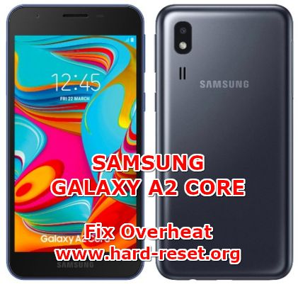 solution to fix overheat issues on samsung galaxy a2 core