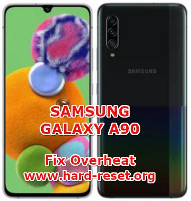solution to fix overheat on samsung galaxy a90