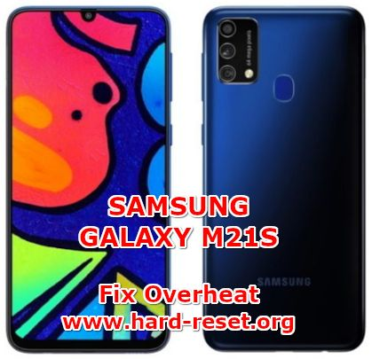 solution to fix overheat issues on samsung galaxy m21s