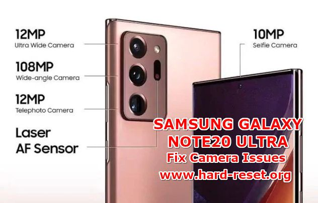 solution to fix camera issues on samsung galaxy note20 ultra