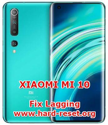solution to fix lagging issues on xiaomi mi 10 / mi 10 pro