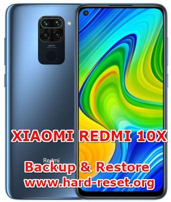 how to backup & restore data on xiaomi redmi 10x