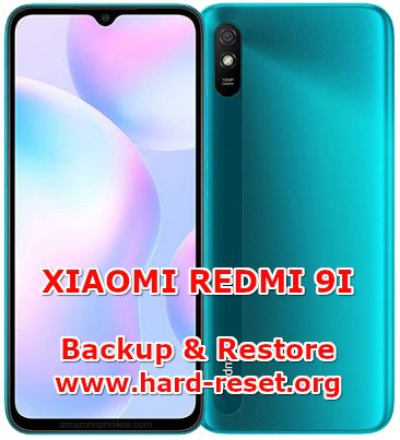 how to backup & restore data photos chat on xiaomi redmi 9i