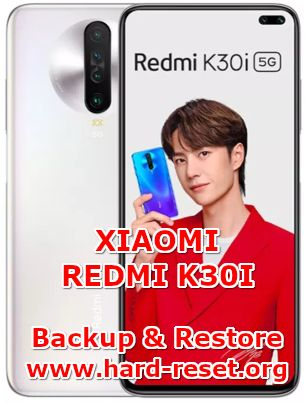 how to backup & restore data / photos / contact on xiaomi redmi k30i