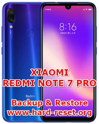 solution to backup & restore data on xiaomi redmi note 7 pro