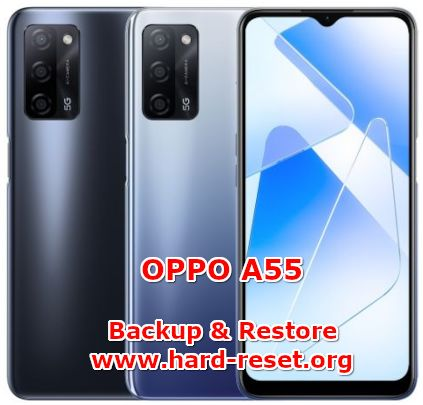 how to backup & restore data, chat, contact, photos on oppo a55