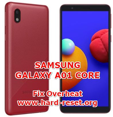 solution to fix overheat hot temperature on samsung galaxy a01 core