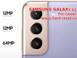 solution to fix camera issues on samsung galaxy s21 problems