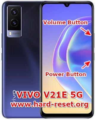 hard reset vivo v21e 5g