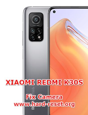 solution to fix camera issues on xiaomi redmi k30s