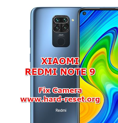 solution to fix camera issues on xiaomi redmi note 9