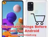 how to sell android smartphone without any issues