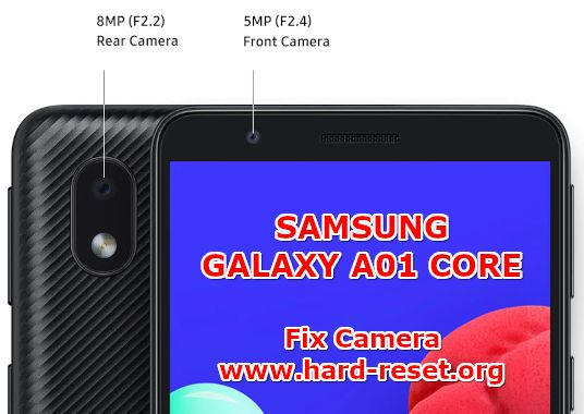 how to fix camera issues on samsung galaxy a01 core