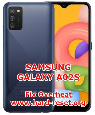 solution to fix overheat samsung galaxy a02s