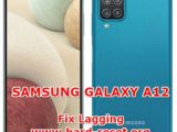 how to fix slowly problems on samsung galaxy a12
