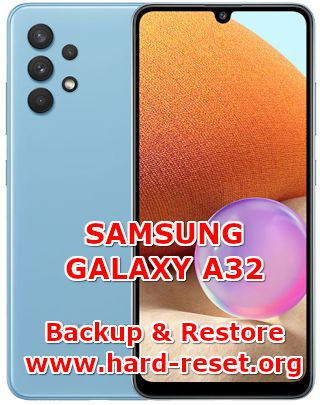 how to backup & restore data on samsung galaxy a32