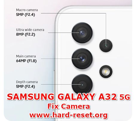 how to fix camera issues on samsung galaxy a32