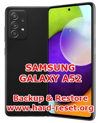 how to backup & restore data on samsung galaxy a52