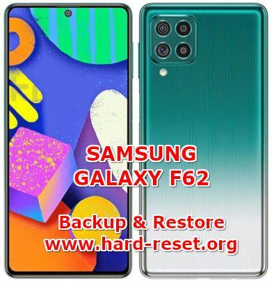how backup & restore data on samsung galaxy f62