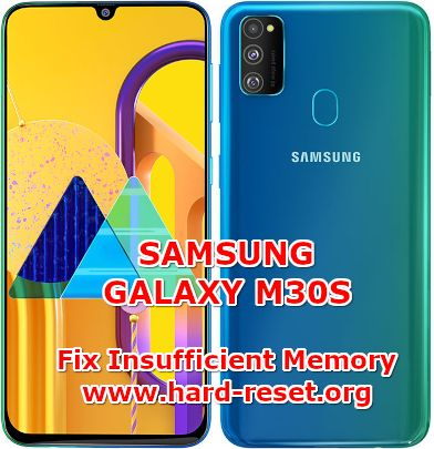 solution to fix insufficient memory full problems on samsung galaxy m30s