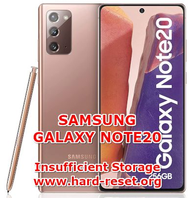 how to fix insufficient storage full on samsung galaxy note20 problems