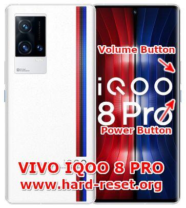 hard reset vivo IQOO 8 pro