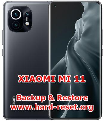 how to backup & restore data on xiaomi mi 11