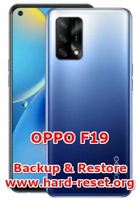 how to backup & restore data on oppo f19