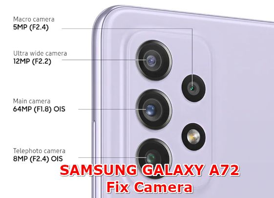 how to fix camera problems on samsung galaxy a72