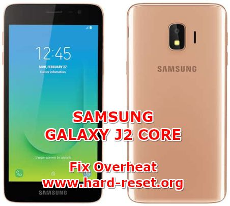 how to fix overheat problems on samsung galaxy j2 core