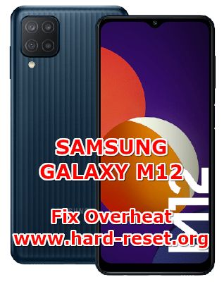 hot to fix overheat problems on samsung galaxy m12