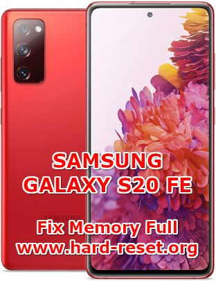 how to fix memory full problems on samsung galaxy s20 fe