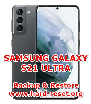 how to backup & restore data on samsung galaxy s21 ultra
