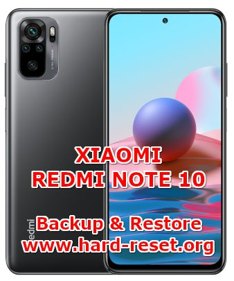 how to backup & restore data on xiaomi redmi note 10
