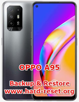 how to backup & restore data on oppo a95