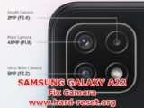 how to fix camera problems on samsung galaxy a22