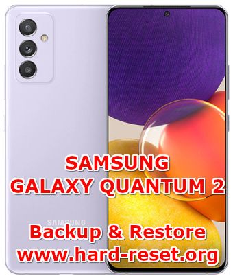 how to backup & restore data on samsung galaxy quantum2