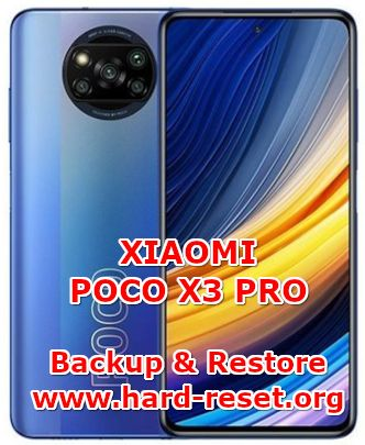 how to backup & restore data on xiaomi poco x3 pro